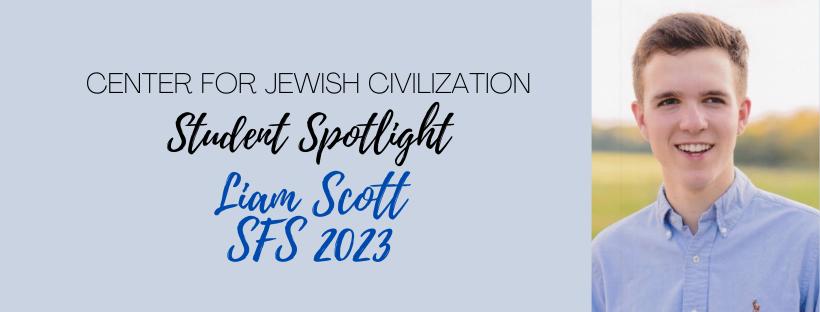 The CJC's latest Student Spotlight is Liam Scott (SFS '23).