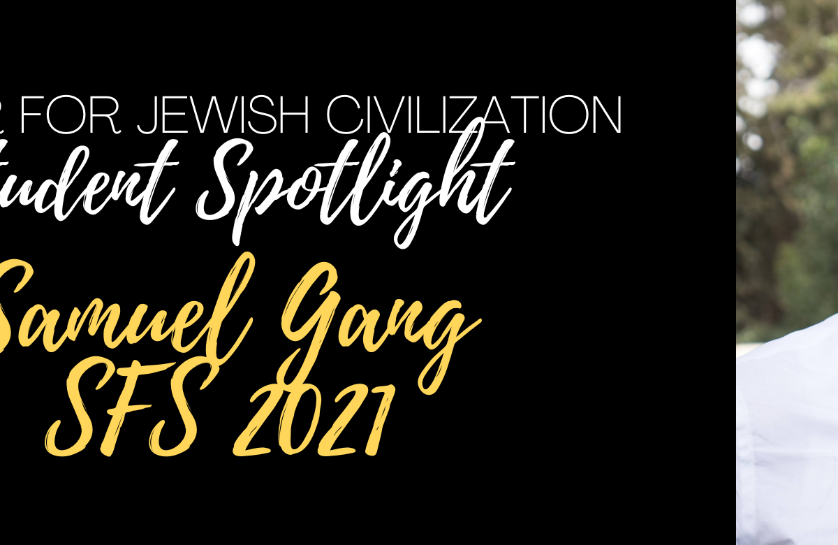 The CJC's Latest Student Spotlight is Samuel Gang (SFS '21).