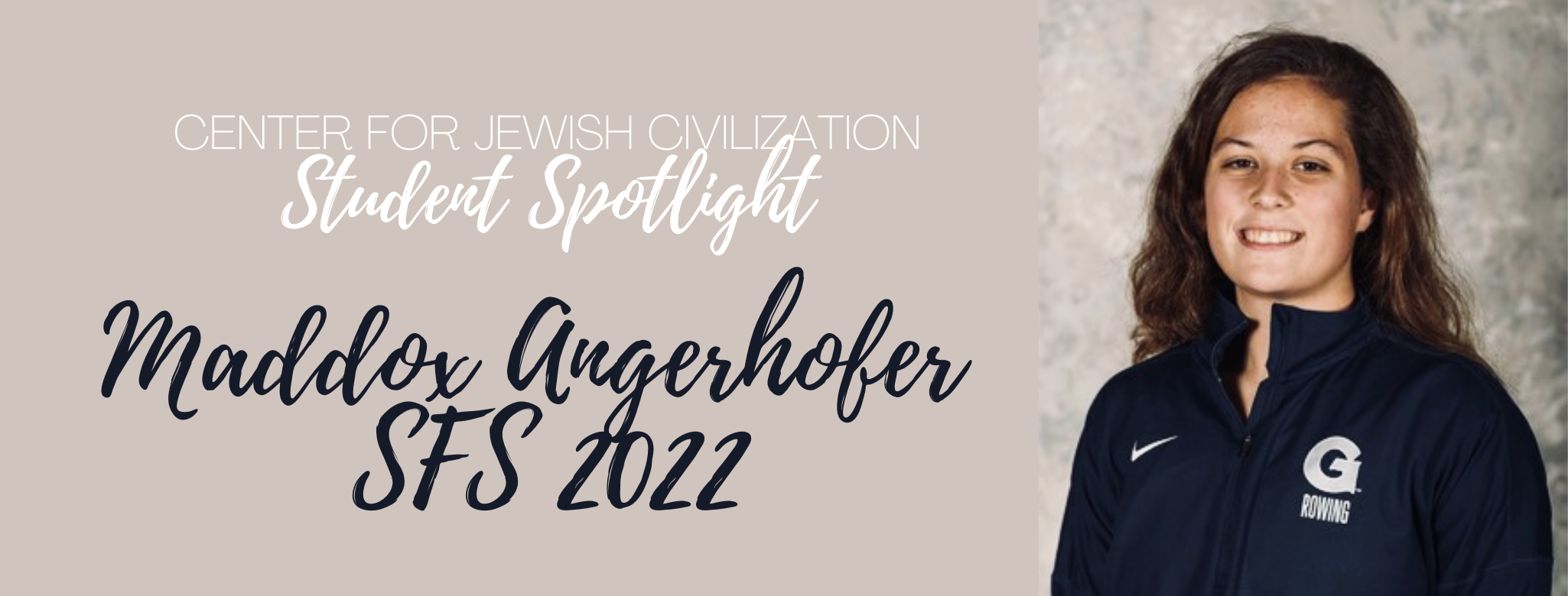 Student Spotlight: Maddox Angerhofer, SFS '22