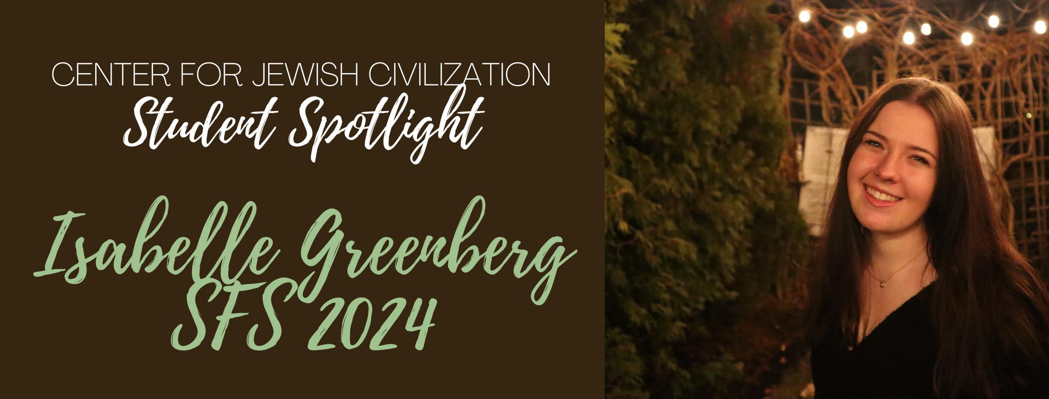 CJC Student Spotlight: Isabelle Greenberg (SFS 2024)